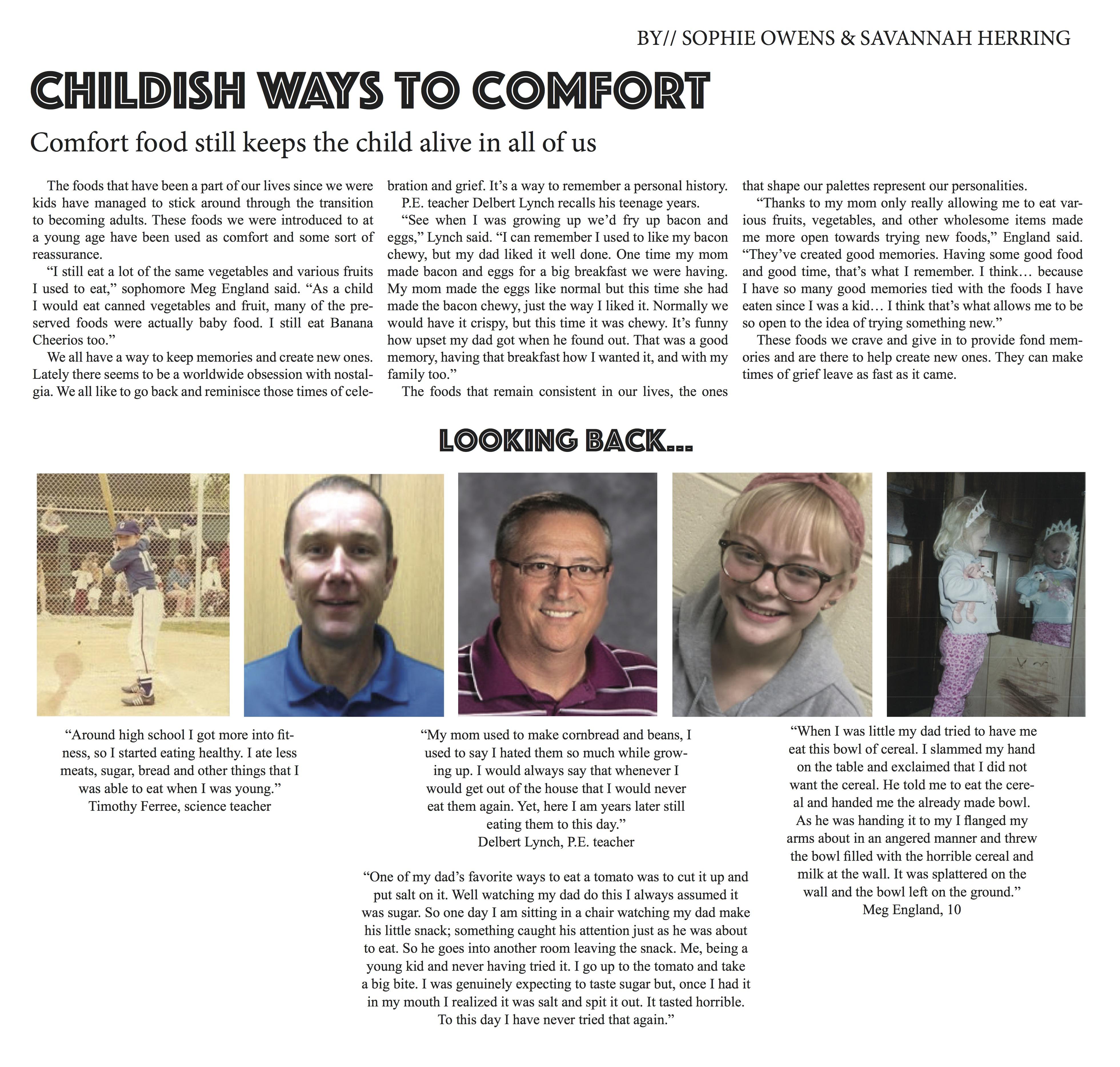 Childish Ways to Comfort by//Sophia Owens & Savannah Herring